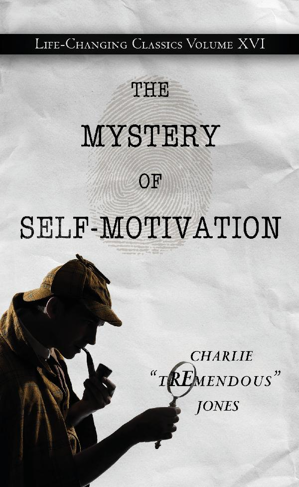 The Mystery of Self Motivation