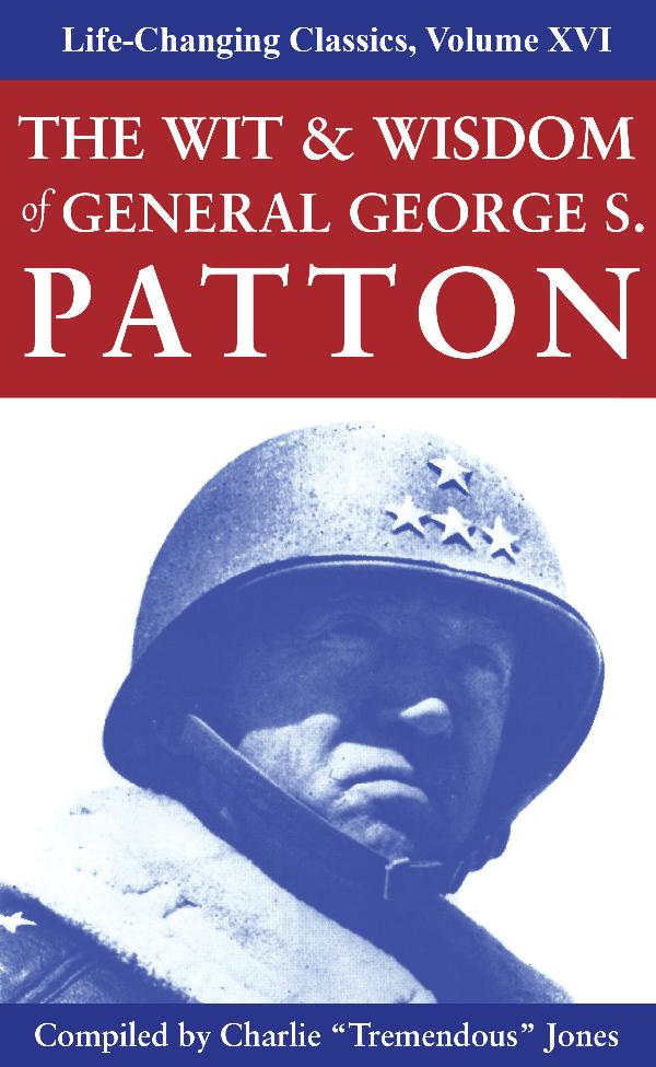 Wit and Wisdom General Patton